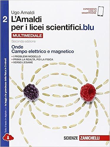 L'Amaldi per i licei scientifici.blu. 2