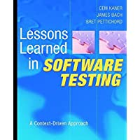 Lessons Learned in Software Testing: A Context–Driven Approach