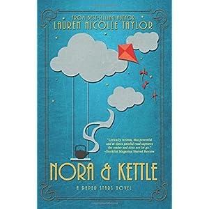 Nora & Kettle (A Paper Stars Novel)