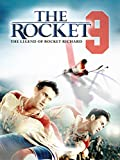 The Rocket -  The Legend of Rocket Richard