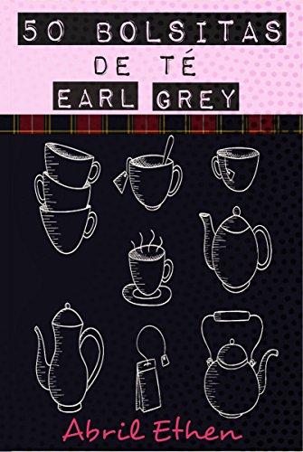 Portada del libro 50 bolsitas de té earl grey de Abril Ethen