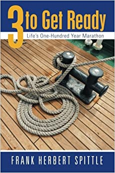 Book 3 to Get Ready: Life's One-Hundred Year Marathon