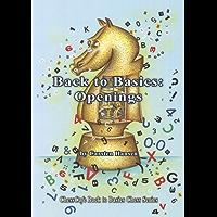 Back to Basics: Openings (ChessCafe Back to Basics Chess Series) (English Edition)