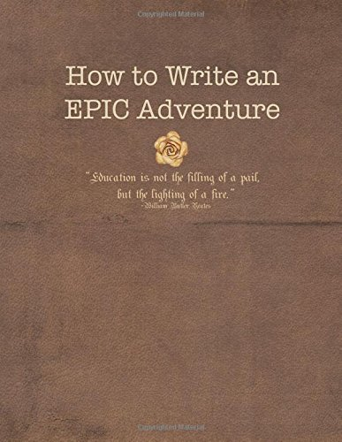 How To Write An EPIC Adventure