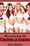 Mesmerizing the Cheerleaders (Sub Dom Mind Control) (Magical Mesmerism)