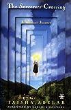 Sorcerer's Crossing: A Woman's Journey (Arkana) by Taisha Abelar (1995) Paperback
