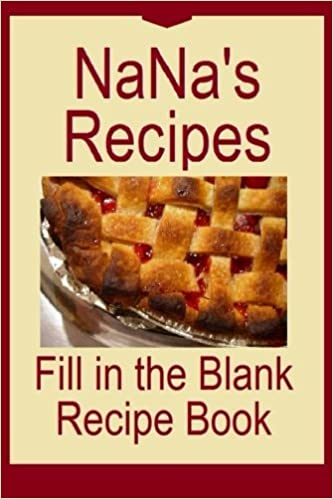 Nanas recipes fill in the blank recipe book for 50 of nanas nanas recipes fill in the blank recipe book for 50 of nanas favorite recipes recipe book you can write in make a copy for yourself or give to and make solutioingenieria Choice Image