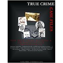 True Crime: Case Files (Winter 2016)