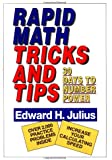 Rapid Math Tricks & Tips: 30 Days to Number Power: Thirty Days to Number Power
