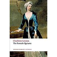 The Female Quixote: Or the Adventures of Arabella