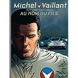Michel Vaillant Nouvelle Saison 01 Au nom du fils
