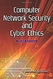 Computer Network Security and Cyber Ethics, Joseph Migga Kizza, 0786449934