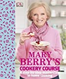 Mary Berry's Cookery Course by Berry, Mary (2013) Hardcover
