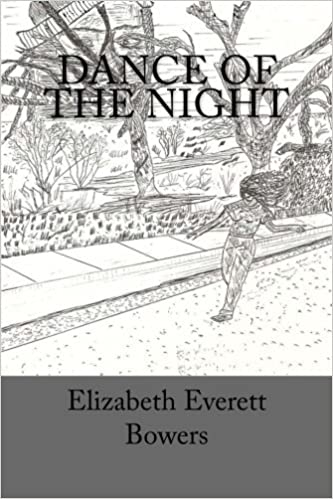 Book Dance of the Night: A Montage of Short Stories, Poems and Vignettes