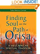 #9: Finding Soul on the Path of Orisa: A West African Spiritual Tradition