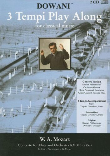 Concerto for Flute and Orchestra in G Major, K313 (Dowani - 3 Tempi Play Along for Classical Music)