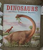 Giant Golden Book of Dinosaurs and Other Prehistoric Reptiles