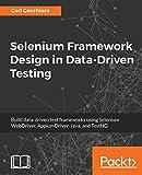Selenium Framework Design in Data-Driven