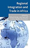 Regional Integration and Trade in Africa