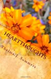 Heartthoughts, Thelma J. Summers, 1451550197