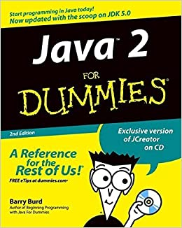 Java 2 For Dummies (For Dummies (Computers)) by Barry Burd (2004-08-27)
