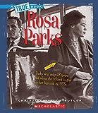 Rosa Parks (True Books)