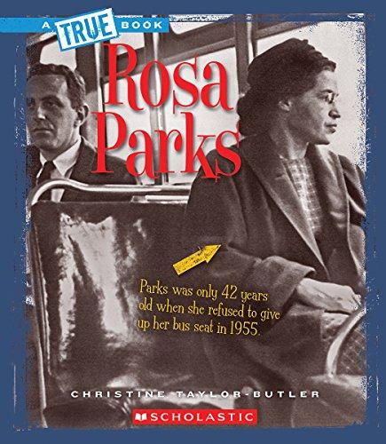 Rosa Parks (A True Book)