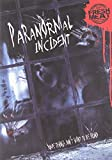 Film - Paranormal Incident