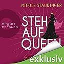 Stehaufqueen: Die Herausforderungen des Lebens elegant und majestätisch meistern Hörbuch von Nicole Staudinger Gesprochen von: Nicole Staudinger