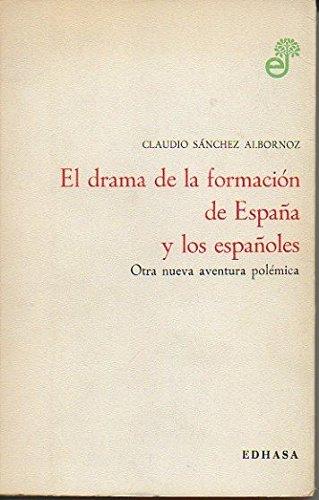 El Drama De La Formación De España Y Los Españoles. Otra Nueva Aventura Polemica: Amazon.es: Sanchez Albornoz, Claudio: Libros