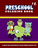 PRESCHOOL COLORING BOOK - Vol.6: preschool activity