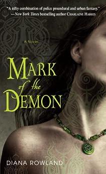Mark of the Demon (Kara Gillian Book 1) by [Rowland, Diana]