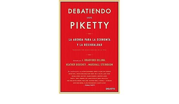 Debatiendo con Piketty: La agenda para la economía y la ...