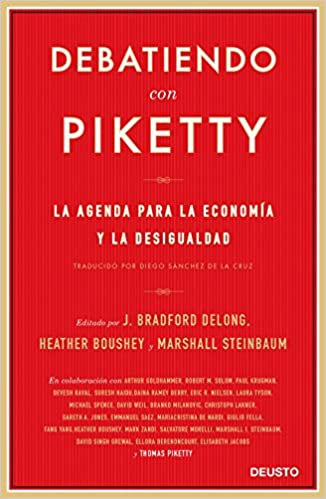 Debatiendo con Piketty: Heather / DeLong, J. Bradford ...