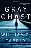 Gray Ghost: A Stoney Calhoun Novel (Stoney Calhoun Mysteries)