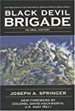 Black Devil Brigade: The True Story of the First Special Service Force in World War II