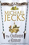 The Outlaws of Ennor, Michael Jecks, 0755301730