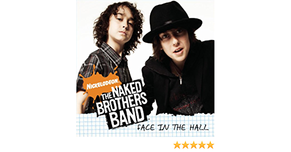 Naked brothers band hot girls Face In The Hall By The Naked Brothers Band On Amazon Music Amazon Com