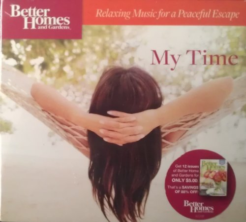 Price comparison product image My Time: Relaxing Music for a Peaceful Escape (Better Homes & Gardens)