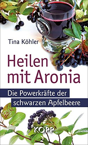 heilen mit aronia download pdf tina k hler roforticpfea. Black Bedroom Furniture Sets. Home Design Ideas