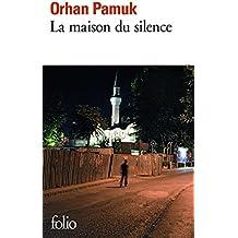 La maison du silence (Folio) (French Edition)