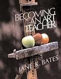 img - for Becoming an Art Teacher book / textbook / text book