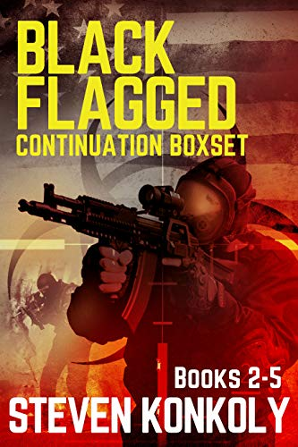 BLACK FLAGGED: THE CONTINUATION BOXSET (The Black Flagged Series) by [Konkoly, Steven]