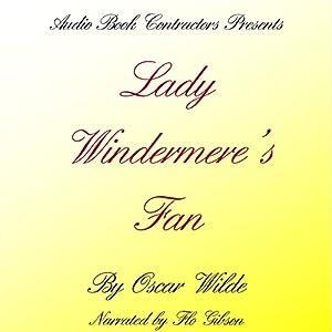 Lady Windermere's Fan Audiobook