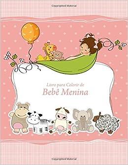 Amazon Com Livro Para Colorir De Bebe Menina 1 Volume 1
