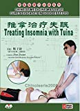 CHINESE MEDICINE MASSAGE CURES DISEASES IN GOOD EFFECTS-Treating Insomnia with Tuina DVD