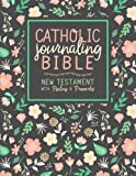 img - for Catholic Journaling Bible: New Testament with Psalms & Proverbs (CPDV): A Unique Bible Journaling Gift for Mindful Prayer, Stress Relief & Antistress ... Grown-Ups, Planners & Catholic Devotionals) book / textbook / text book