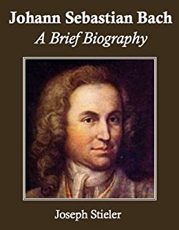 a biography and life work of johann sebastian bach a german composer Johann sebastian bach 1685 – 1750 biography to haydn, mozart and beethoven, bach was a master of keyboard counterpoint to mendelssohn, he was a composer of epic choral works to stravinsky.