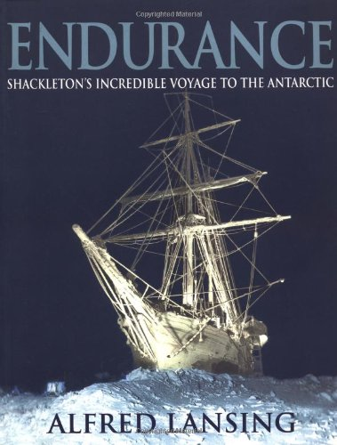 Endurance: Shackleton's Incredible Voyage to the Antarctic (Illustrated Edition)
