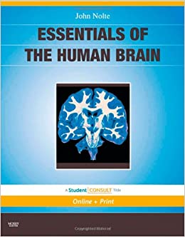 Book Essentials of the Human Brain: With STUDENT CONSULT Online Access, 1e